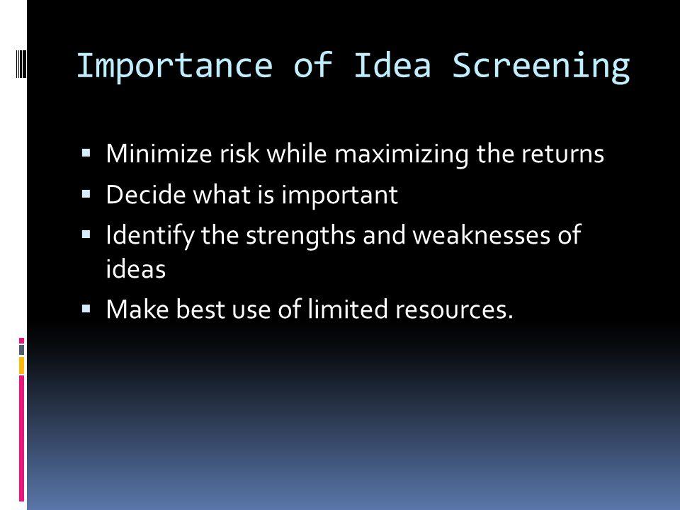 Importance of Idea Screening