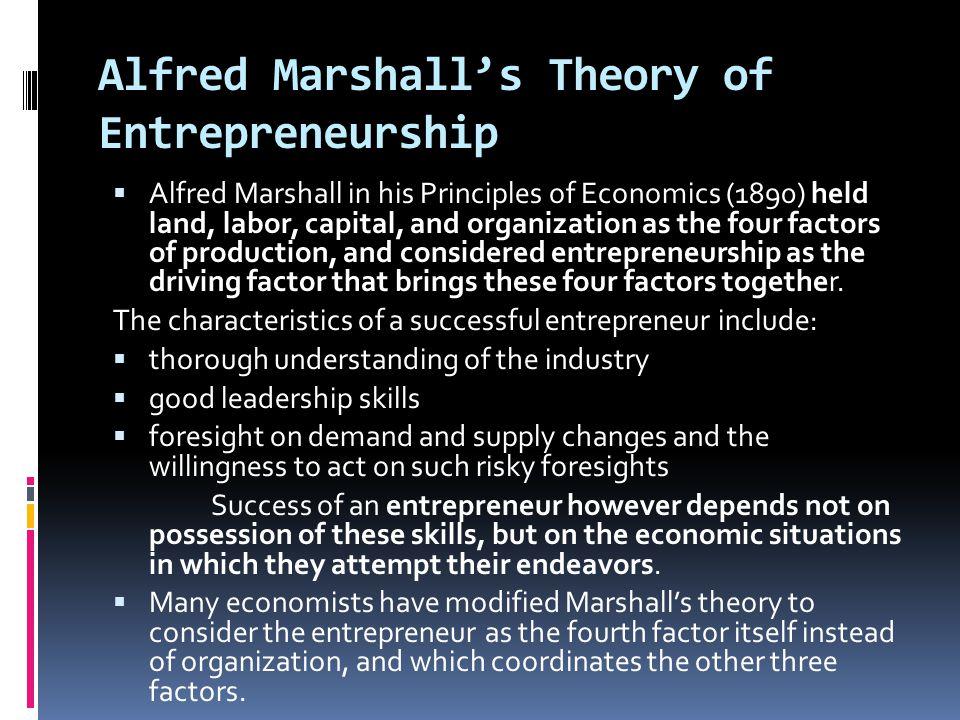 Alfred Marshall's Theory of Entrepreneurship