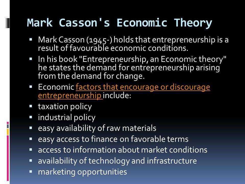 Mark Casson s Economic Theory