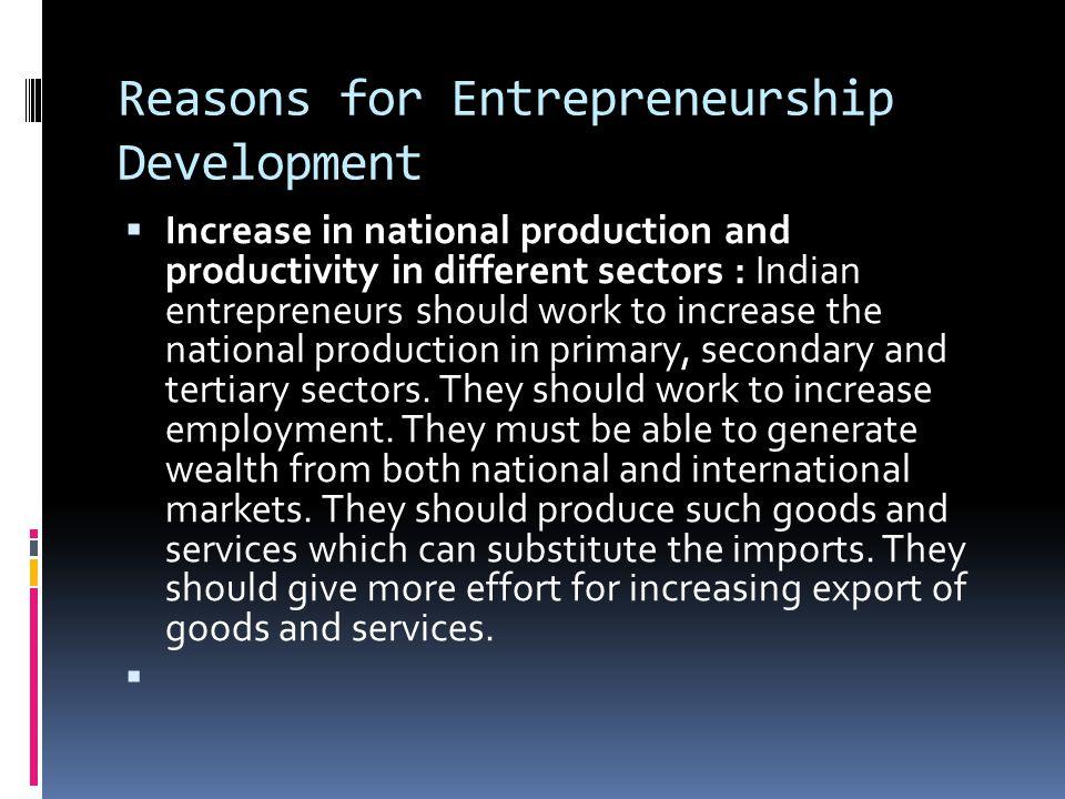 Reasons for Entrepreneurship Development