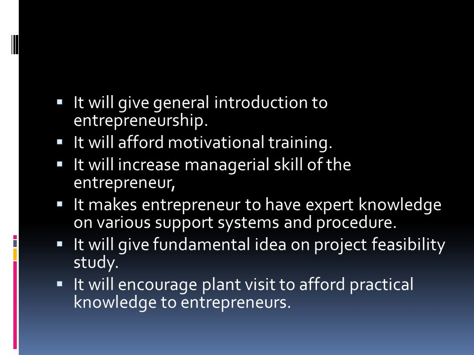 It will give general introduction to entrepreneurship.