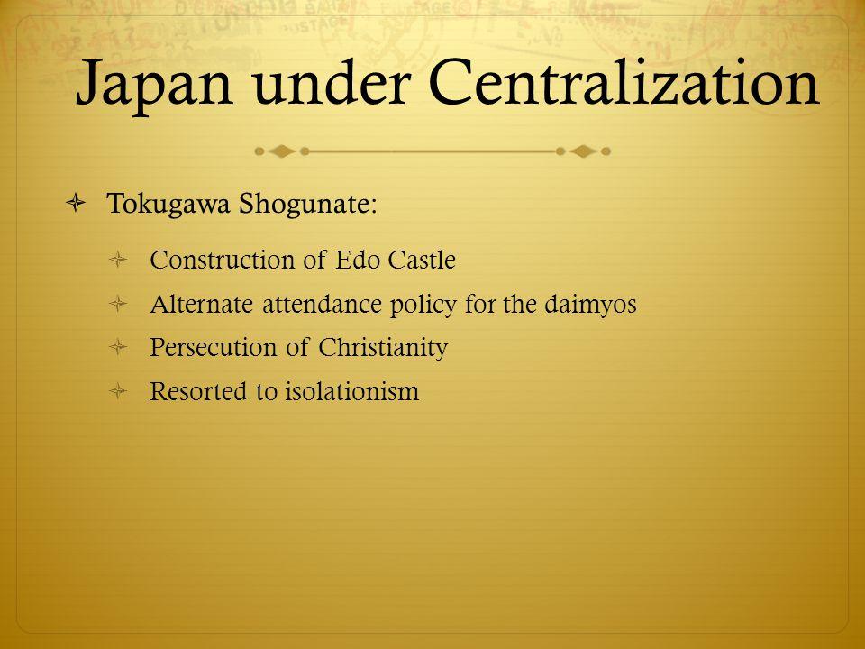 Japan under Centralization