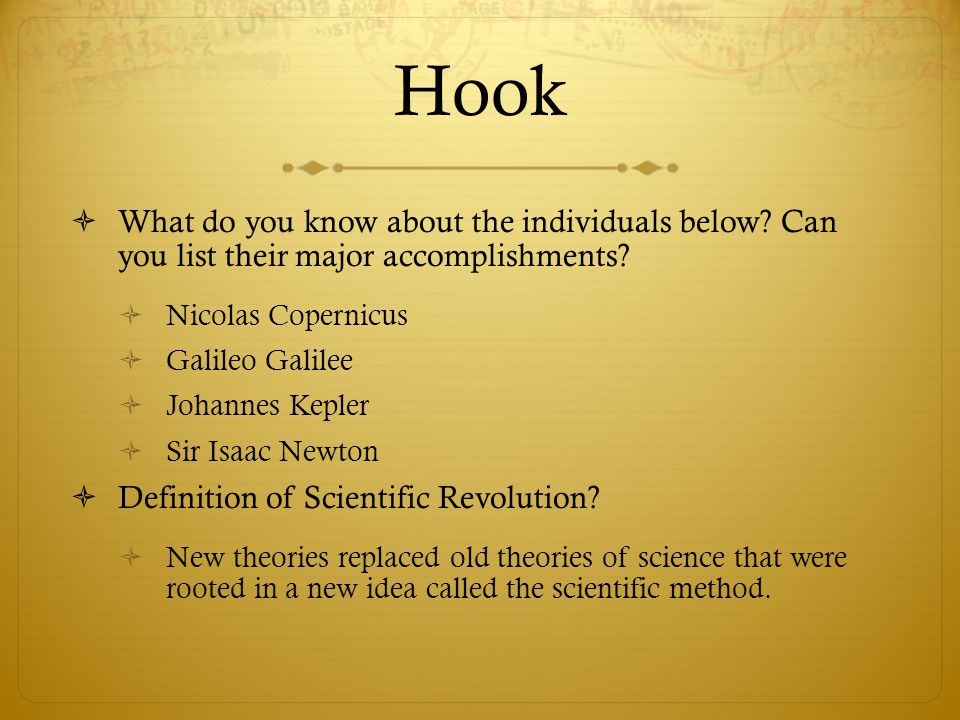 Hook What do you know about the individuals below Can you list their major accomplishments Nicolas Copernicus.