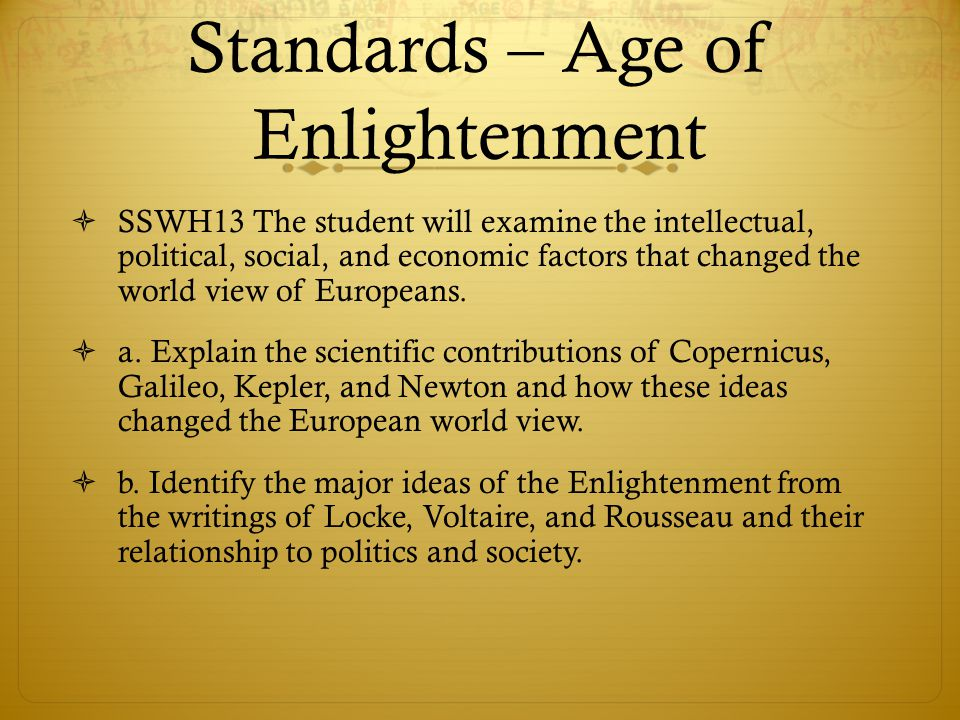 Standards – Age of Enlightenment