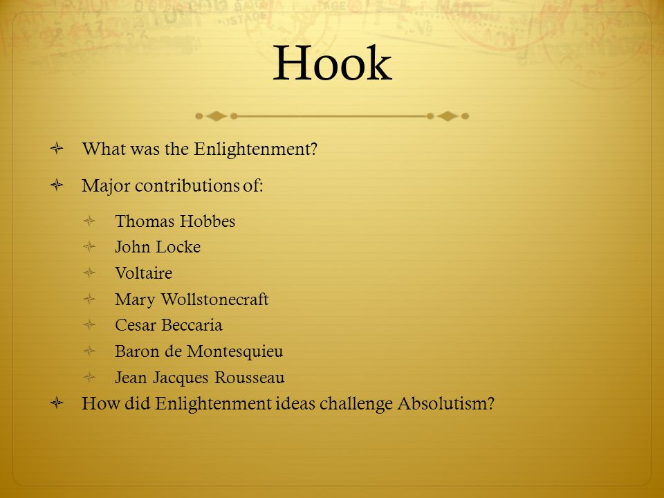 Hook What was the Enlightenment Major contributions of: