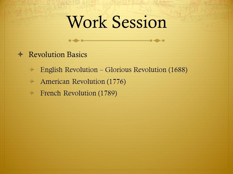 Work Session Revolution Basics
