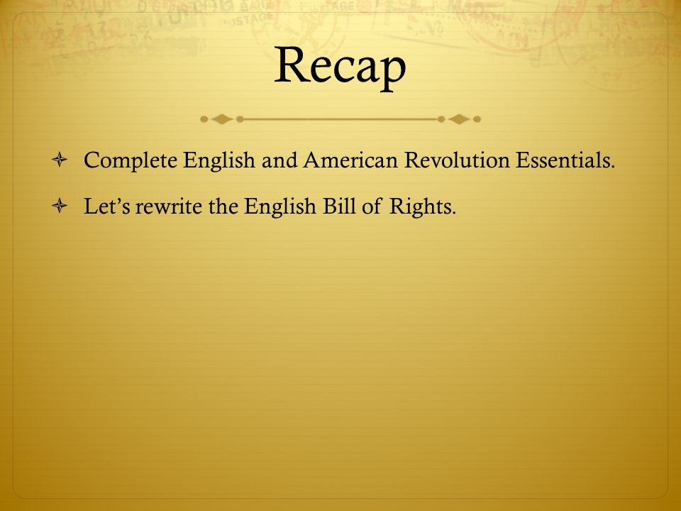 Recap Complete English and American Revolution Essentials.