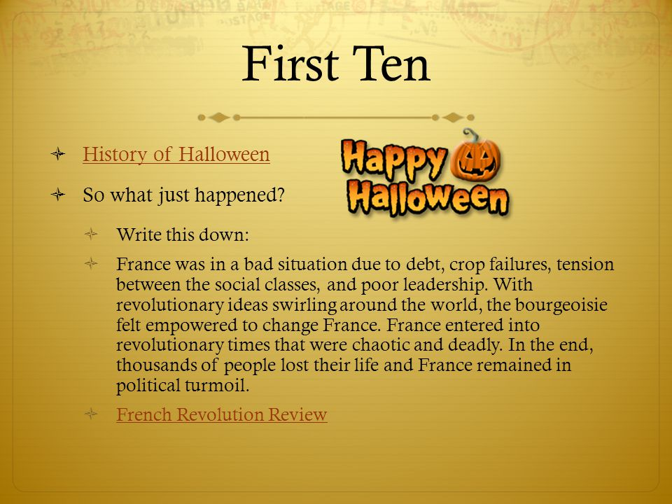 First Ten History of Halloween So what just happened Write this down: