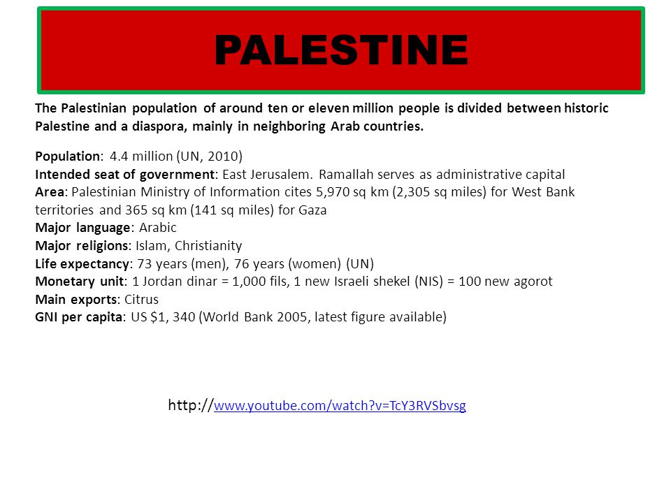 PALESTINE http://www.youtube.com/watch v=TcY3RVSbvsg