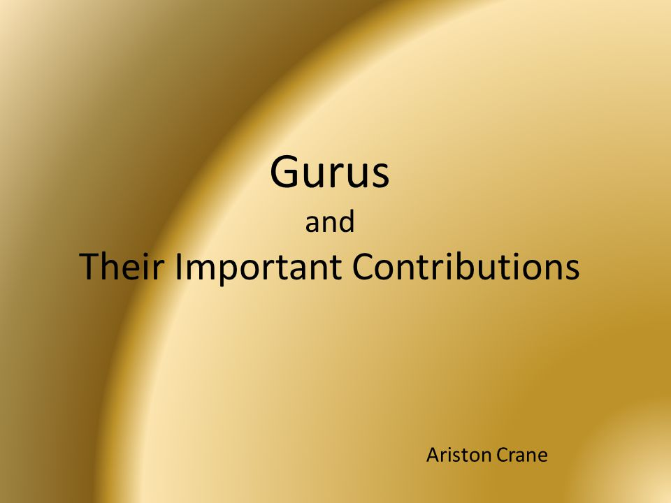Gurus and Their Important Contributions