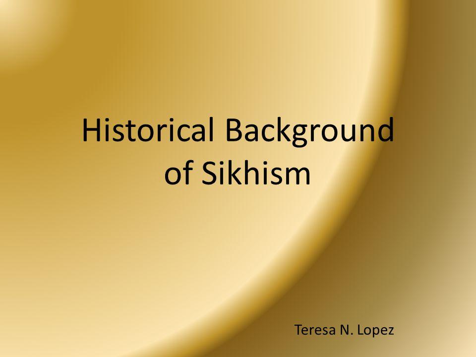 Historical Background of Sikhism