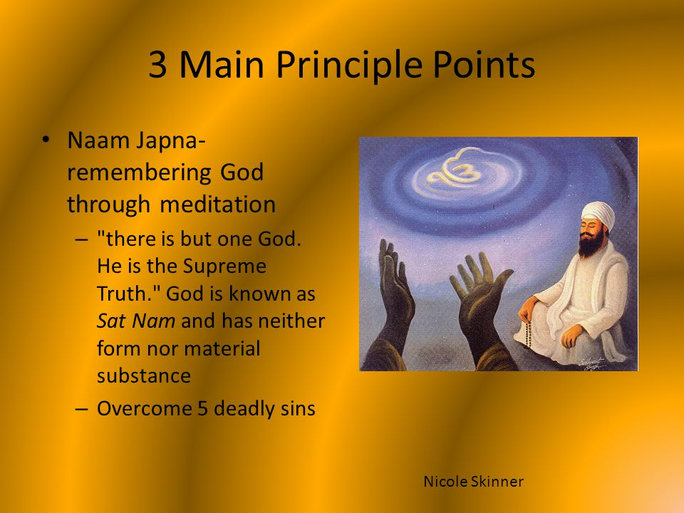 3 Main Principle Points Naam Japna-remembering God through meditation