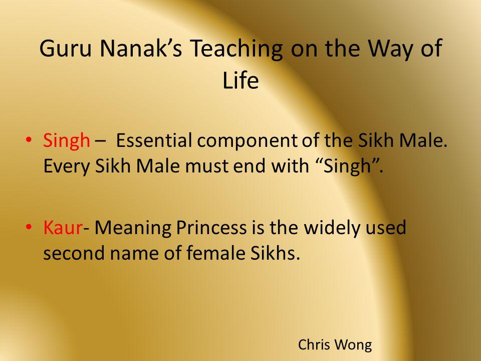 Guru Nanak's Teaching on the Way of Life