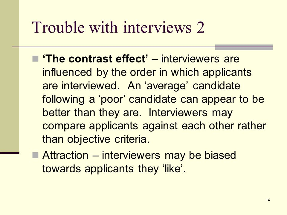 Trouble with interviews 2