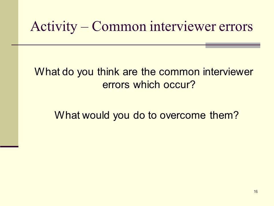 Activity – Common interviewer errors