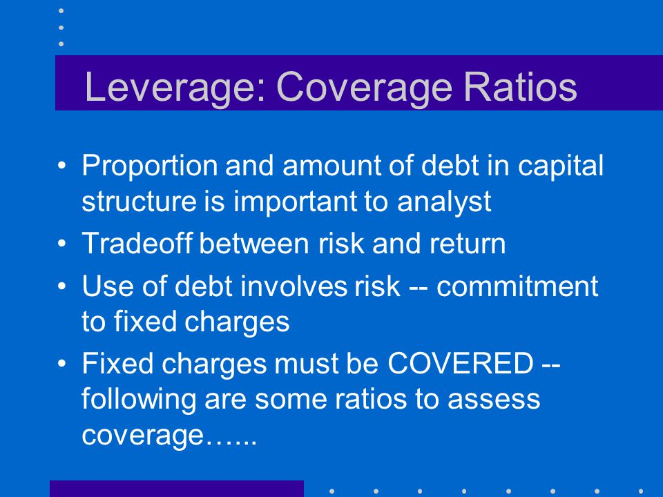 Leverage: Coverage Ratios
