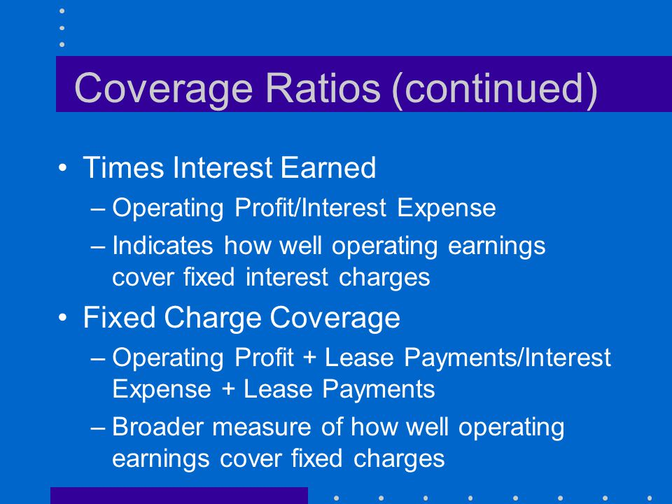 Coverage Ratios (continued)