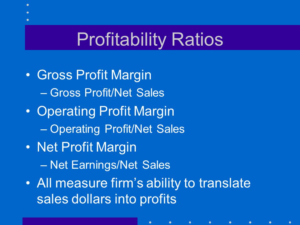 Profitability Ratios Gross Profit Margin Operating Profit Margin