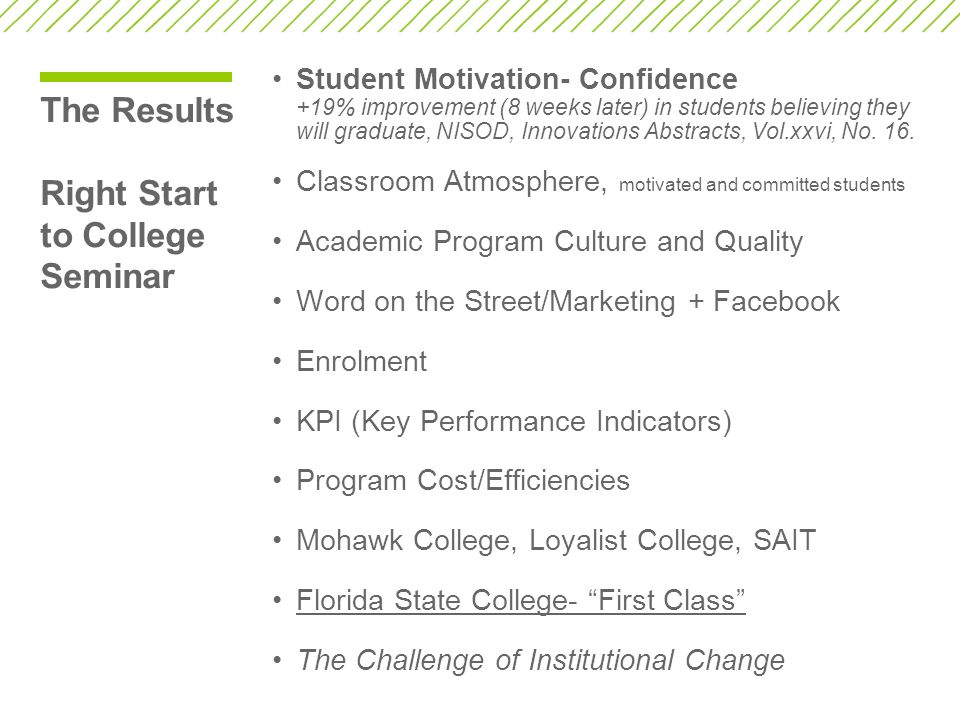 The Results Right Start to College Seminar