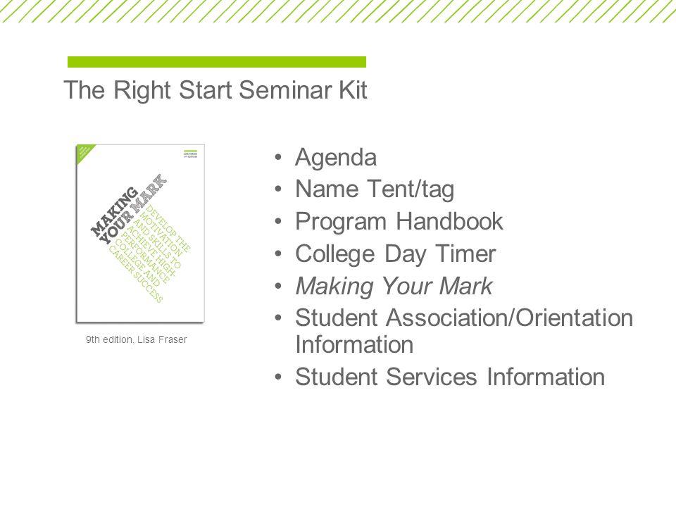 The Right Start Seminar Kit