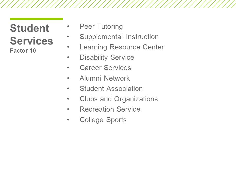 Student Services Factor 10