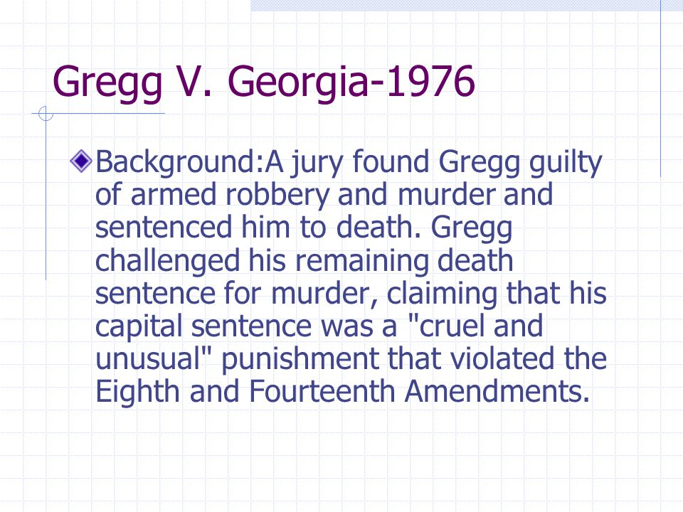 Gregg V. Georgia-1976