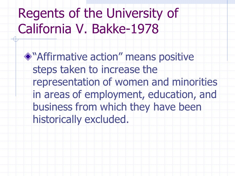 a study on the reasons for allan bakkes application rejection in the regents of the univ of cal v al