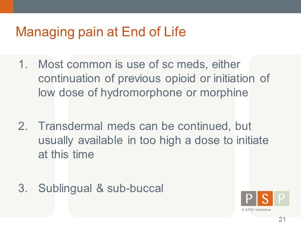 Managing pain at End of Life