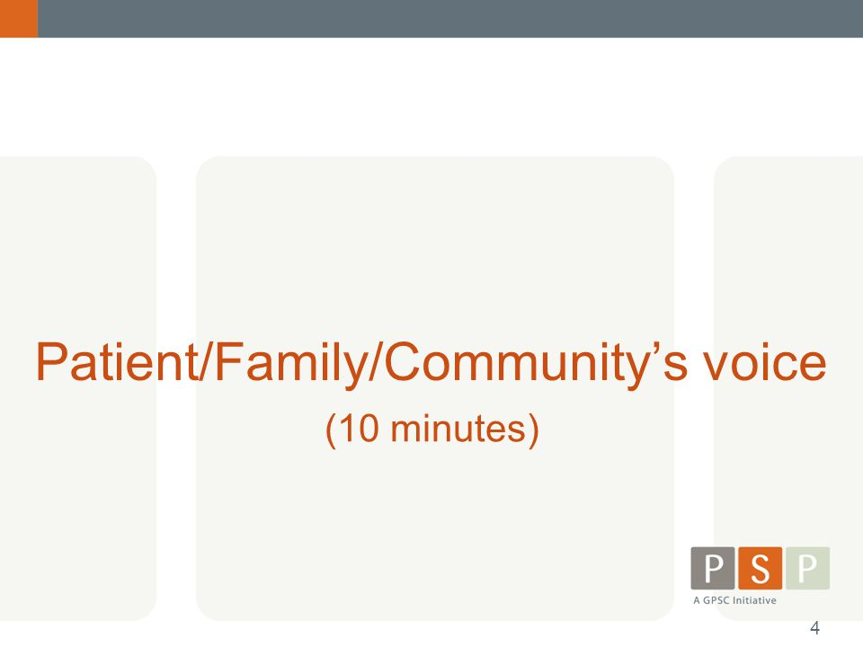Patient/Family/Community's voice