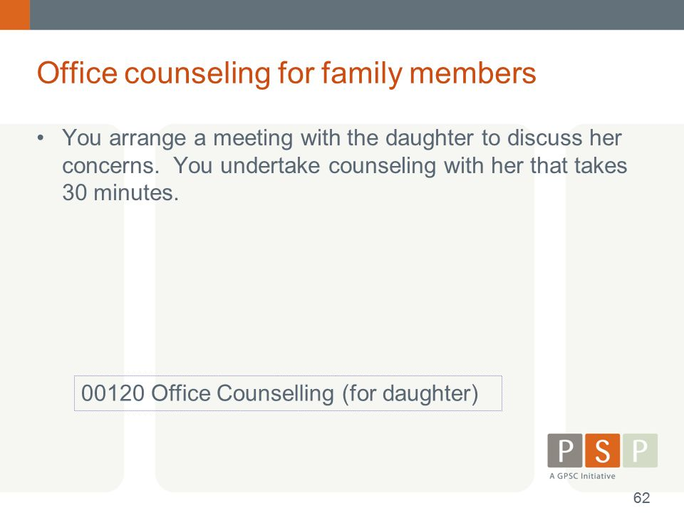 Office counseling for family members