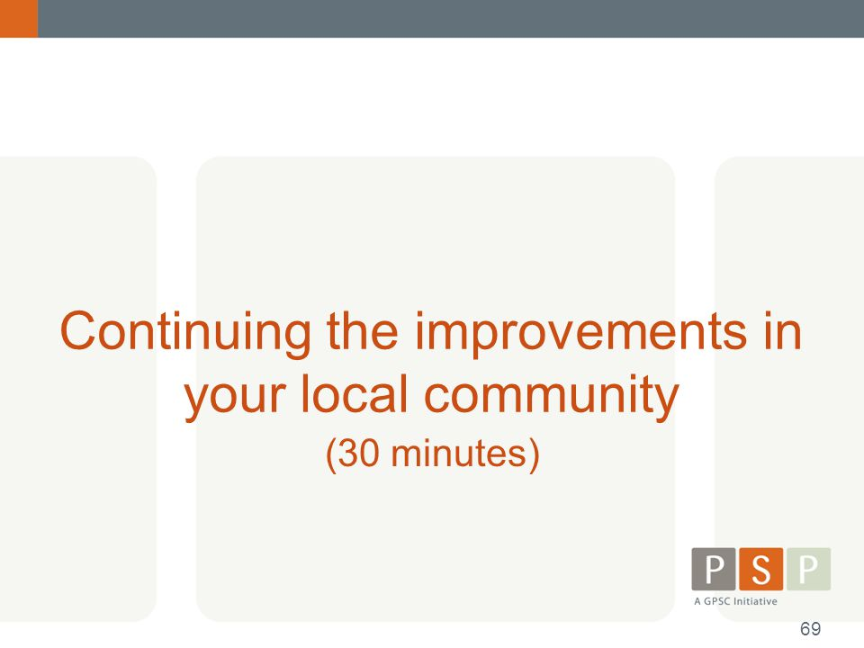 Continuing the improvements in your local community