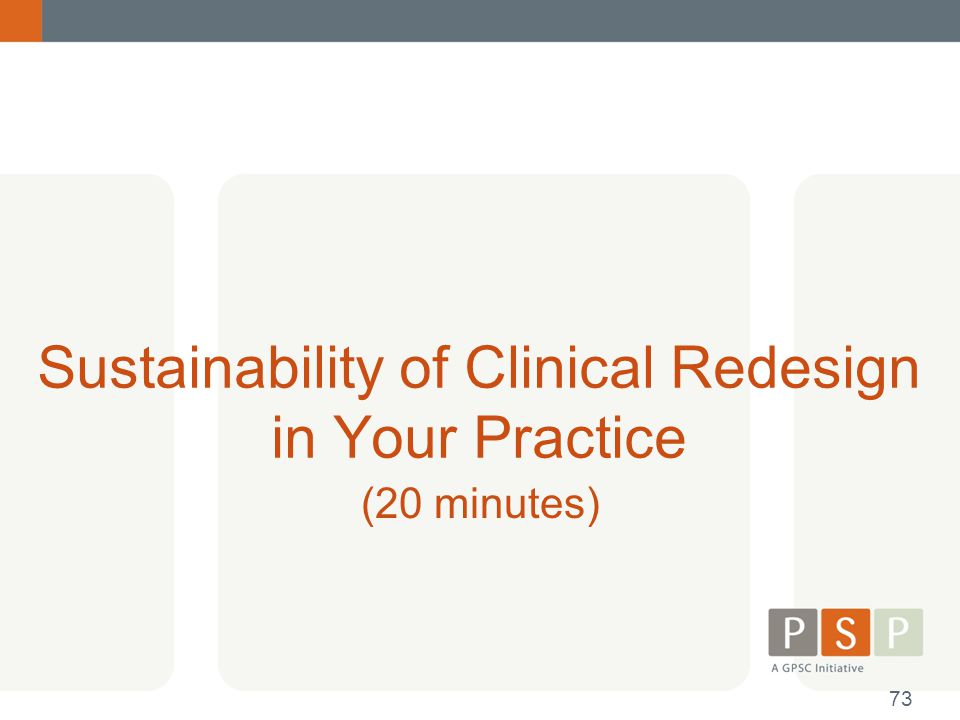 Sustainability of Clinical Redesign in Your Practice