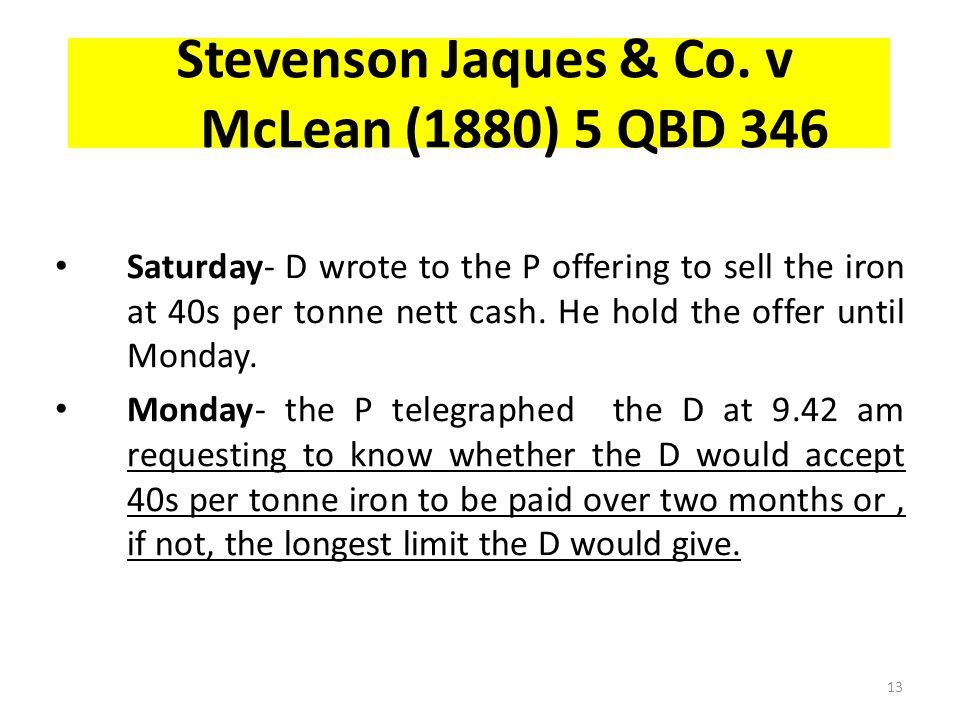 Stevenson Jaques & Co. v McLean (1880) 5 QBD 346
