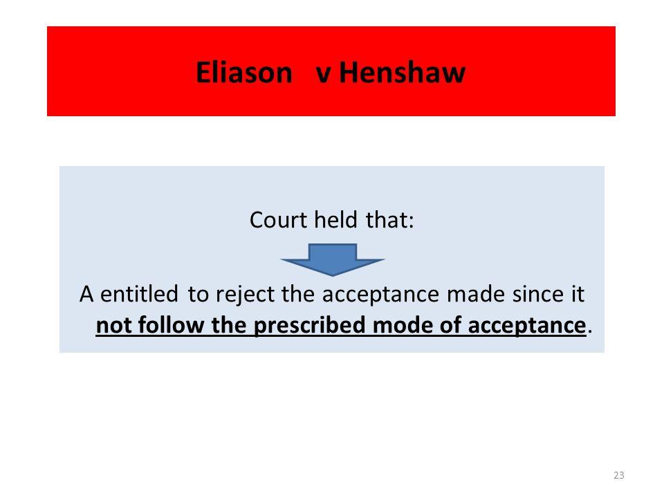 Eliason v Henshaw Court held that: