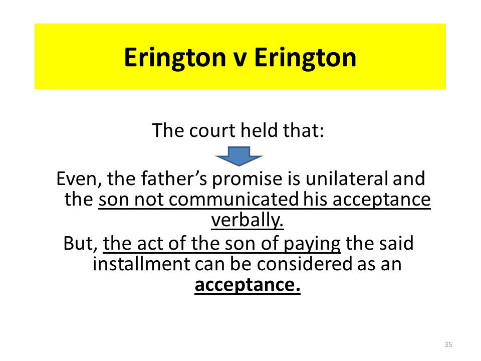 Erington v Erington The court held that: