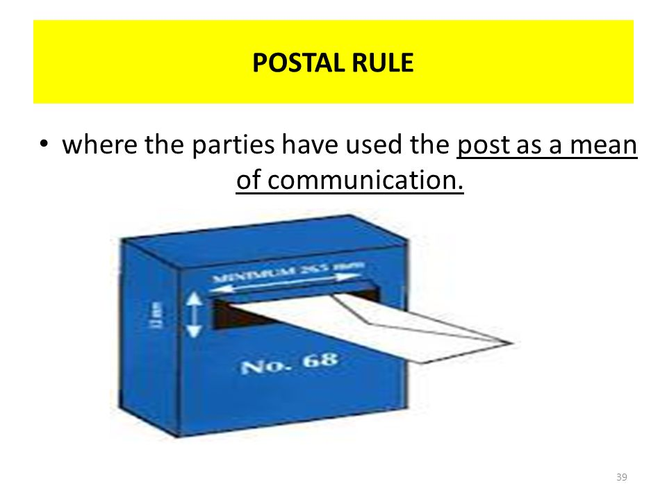 where the parties have used the post as a mean of communication.
