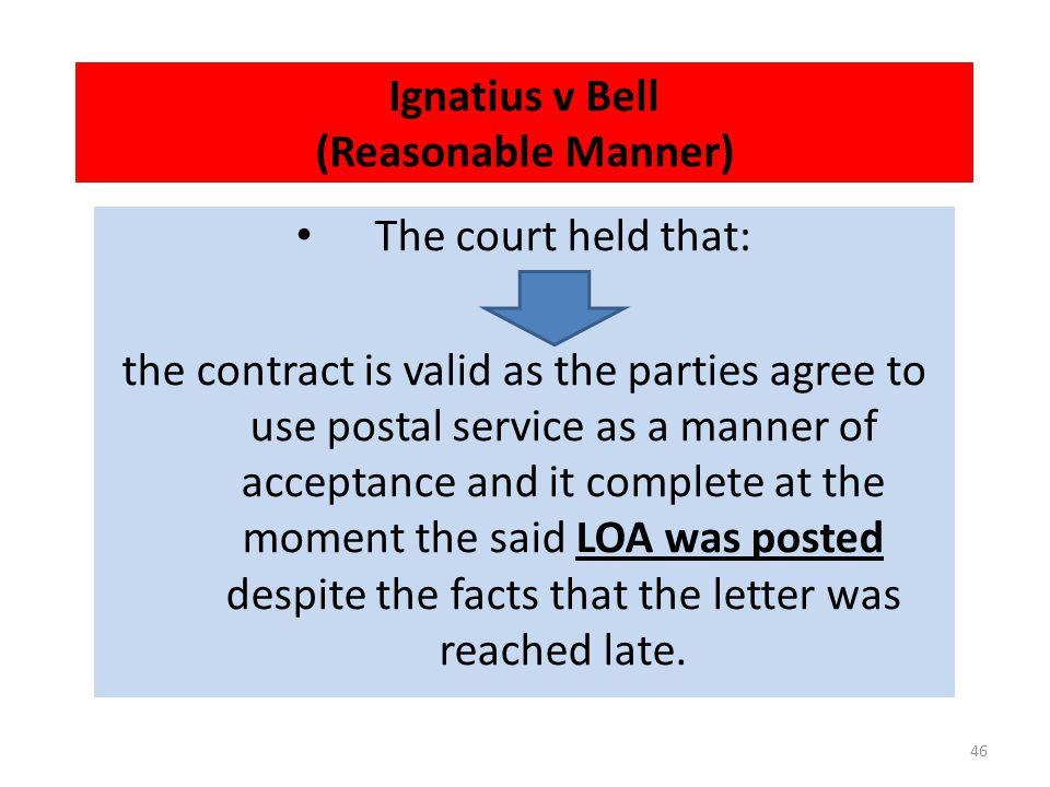 Ignatius v Bell (Reasonable Manner)
