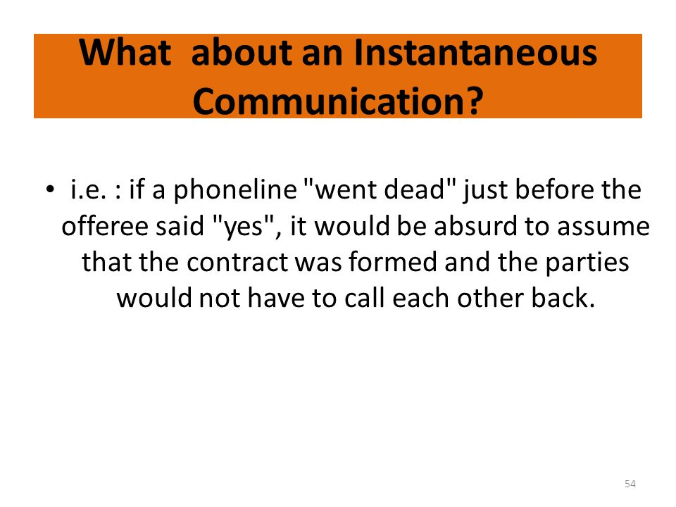 What about an Instantaneous Communication