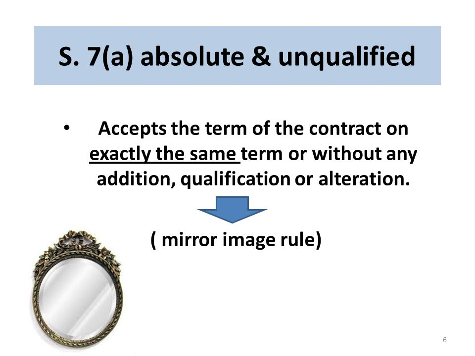 S. 7(a) absolute & unqualified