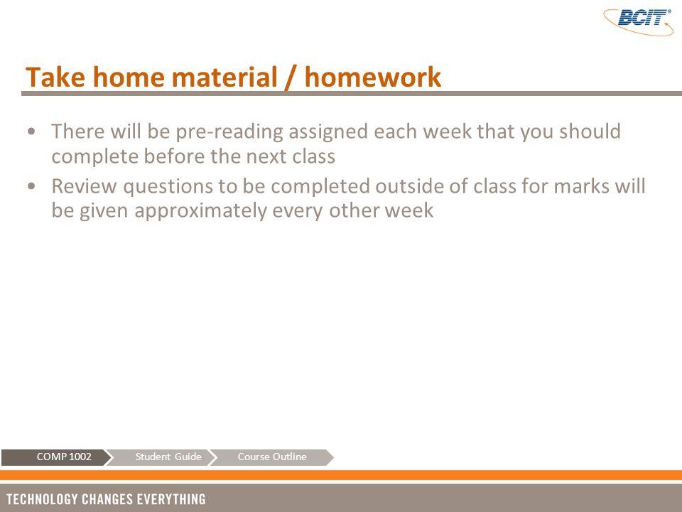 Take home material / homework