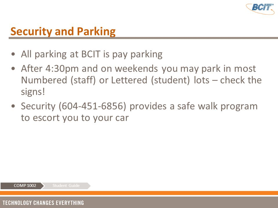 Security and Parking All parking at BCIT is pay parking