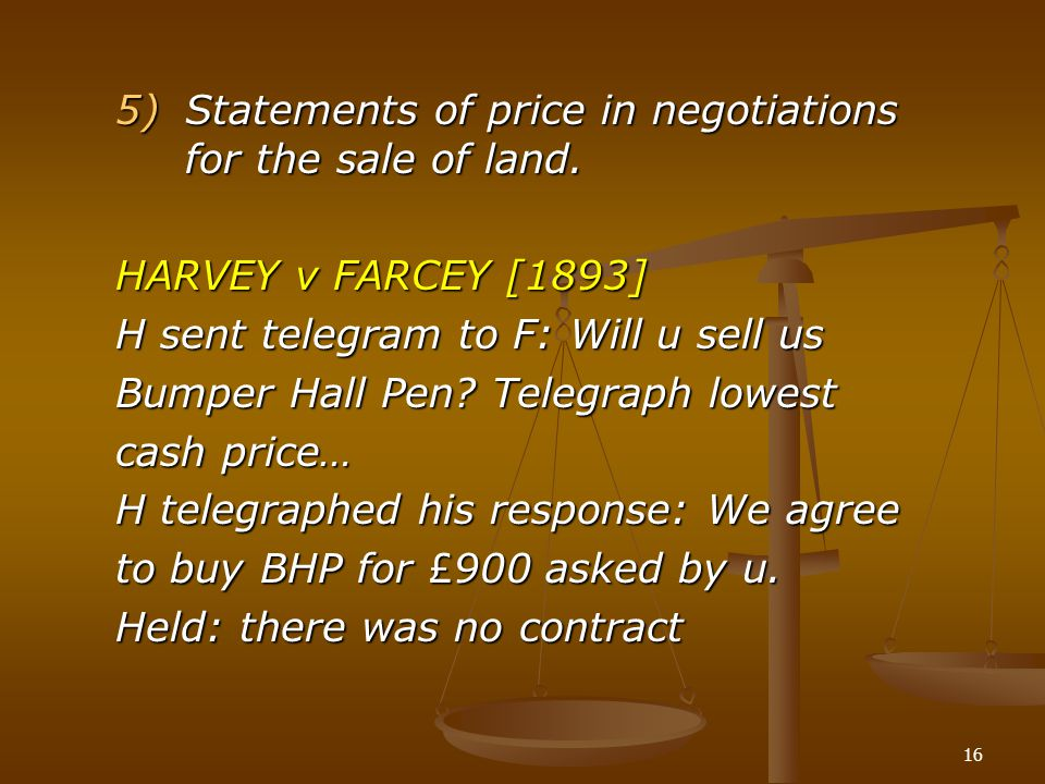 Statements of price in negotiations for the sale of land.