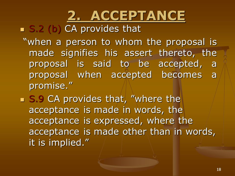 2. ACCEPTANCE S.2 (b) CA provides that