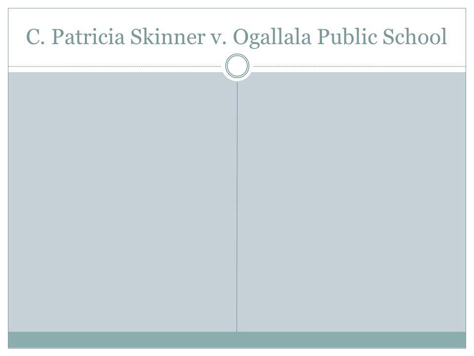 C. Patricia Skinner v. Ogallala Public School