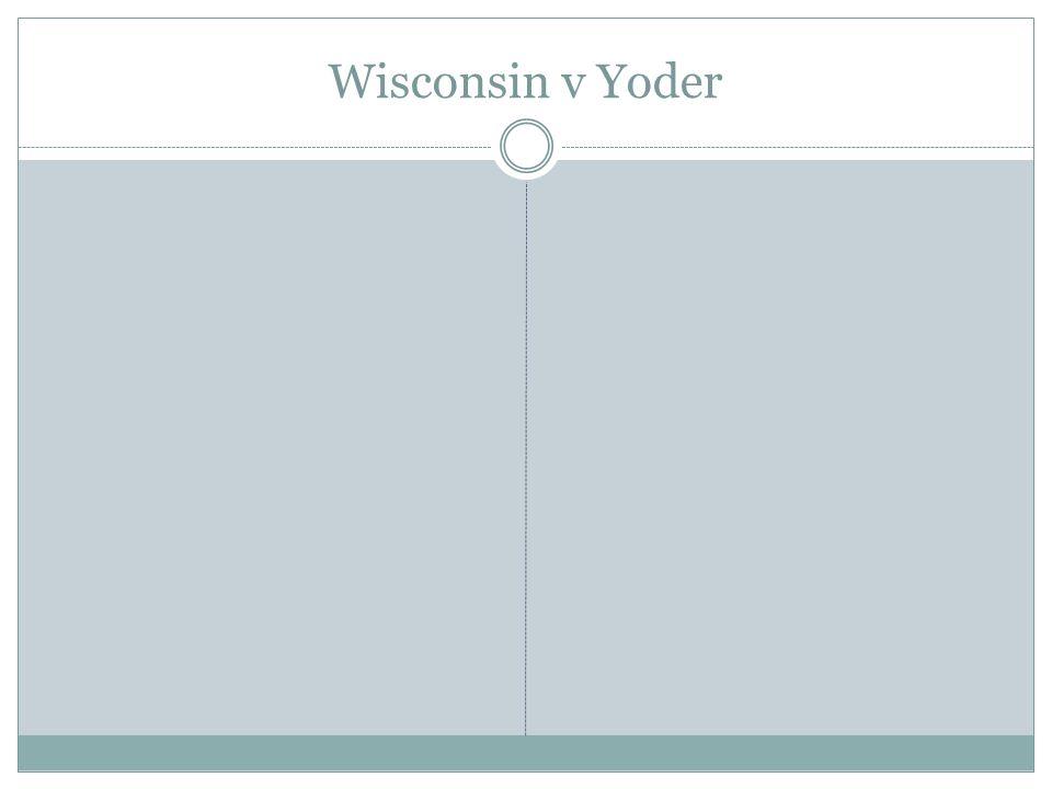 Wisconsin v Yoder