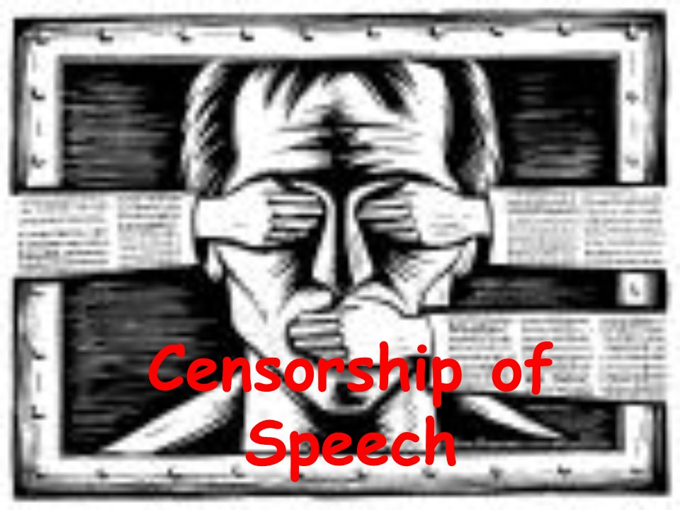 Censorship of Speech