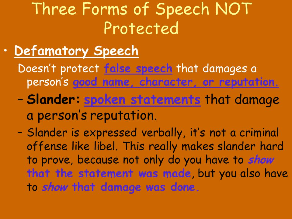 Three Forms of Speech NOT Protected