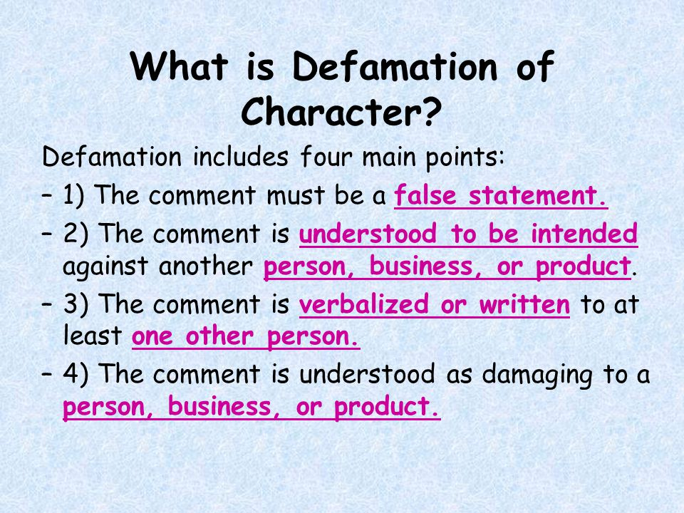 What is Defamation of Character