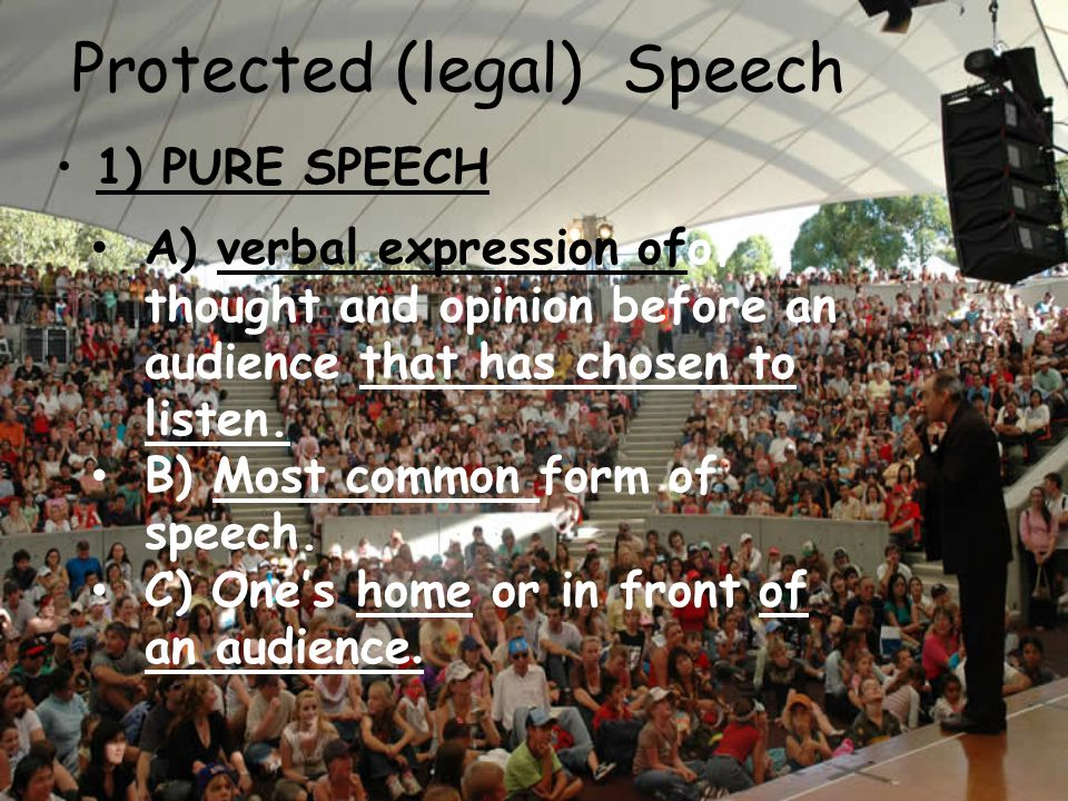 Protected (legal) Speech