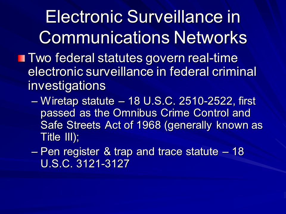 Electronic Surveillance in Communications Networks